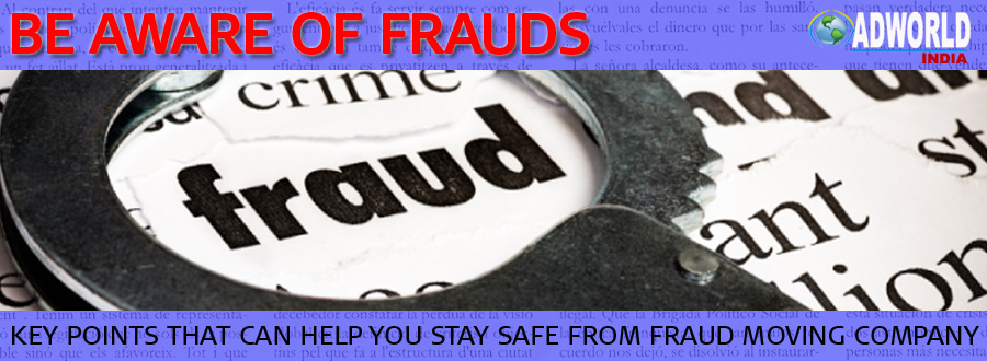 Be Aware Packers Movers Company Frauds